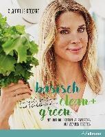 Deckert, C: Basisch clean + green für mehr Balance