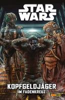 Star Wars Comics: Kopfgeldjäger II - im Fadenkreuz