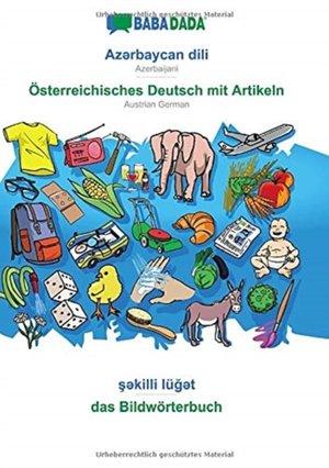 BABADADA, Az¿rbaycan dili - Österreichisches Deutsch mit Artikeln, s¿killi lüg¿t - das Bildwörterbuch
