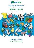 BABADADA, Español de Argentina - Malagasy (Tesaka), diccionario visual - rakibolana an-tsary