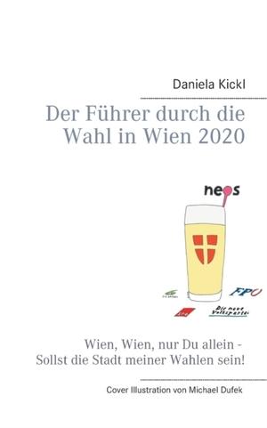 Der Fuhrer durch die Wahl in Wien 2020