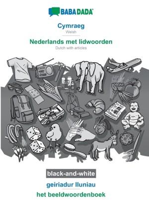BABADADA black-and-white, Cymraeg - Nederlands met lidwoorden, geiriadur lluniau - het beeldwoordenboek