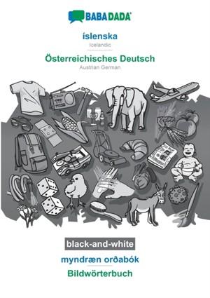 BABADADA black-and-white, íslenska - Österreichisches Deutsch, myndræn orðabók - Bildwörterbuch