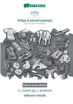 BABADADA black-and-white, Tamil (in tamil script) - Srbija (Latinski pisanje), visual dictionary (in tamil script) - slikovni recnik