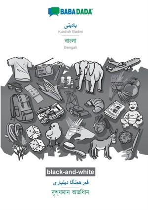 BABADADA black-and-white, Kurdish Badini (in arabic script) - Bengali (in bengali script), visual dictionary (in arabic script) - visual dictionary (in bengali script)