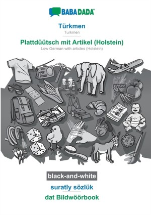 BABADADA black-and-white, Türkmen - Plattdüütsch mit Artikel (Holstein), suratly sözlük - dat Bildwöörbook