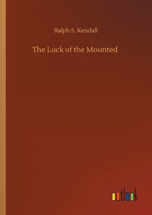 The Luck of the Mounted
