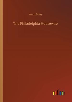 The Philadelphia Housewife