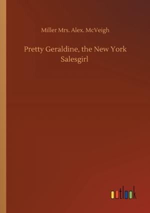 Pretty Geraldine, the New York Salesgirl