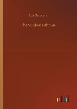 The Sunken Isthmus
