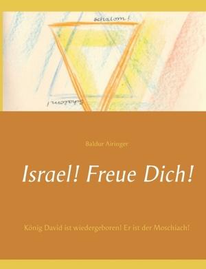 Israel! Freue Dich!