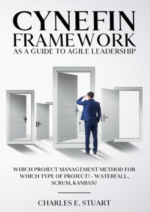 Cynefin-Framework as a Guide to Agile Leadership