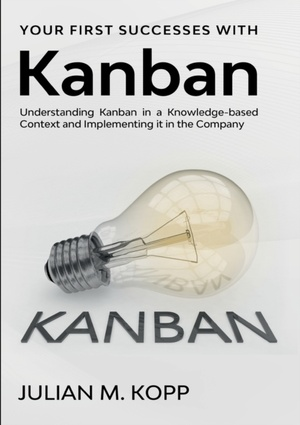 Your First Successes with Kanban