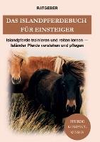 Das Islandpferdebuch für Einsteiger