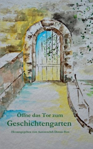 Öffne das Tor zum Geschichtengarten