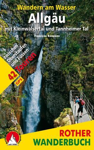 Wandern am Wasser Allgäu mit Kleinwalsertal und Tannheimer Tal