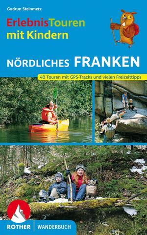 Nördliches Franken - Erlebnistouren mit Kindern (wb) 40T GPS