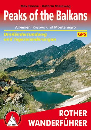 Peaks of the Balkan (wf) Albanien, Kosovo & Montenegro