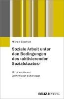 Büschken, M: Soziale Arbeit unter den Bedingungen des »aktiv