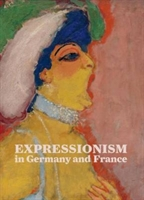 Expressionism In Germany And France