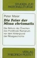 Die Feier der Missa chrismatis