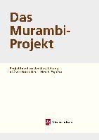 Arbeitshefte zur Denkmalpflege in Niedersachsen / Das Murambi-Projekt