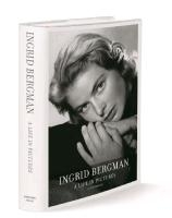 Ullmann, L.: Ingrid Bergman - A Life in Pictures