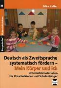 Deutsch als Zweitsprache systematisch fördern - Mein Körper und ich