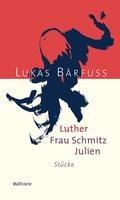 Luther - Frau Schmitz - Julien
