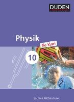Physik Na klar! 10. Schuljahr - Mittelschule Sachsen - Schülerbuch
