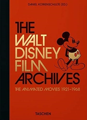The Walt Disney Film Archives. The Animated Movies 1921-1968. 40th Anniversary Edition