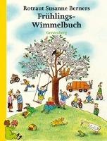 Berner, R: Frühlings-Wimmelbuch - Mini