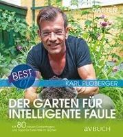 Best of - Der Garten für intelligente Faule