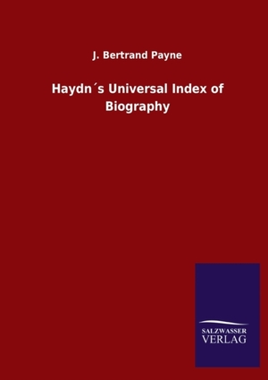 Haydn´s Universal Index of Biography