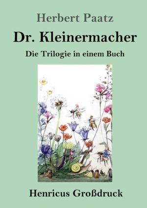 Dr. Kleinermacher (Großdruck)