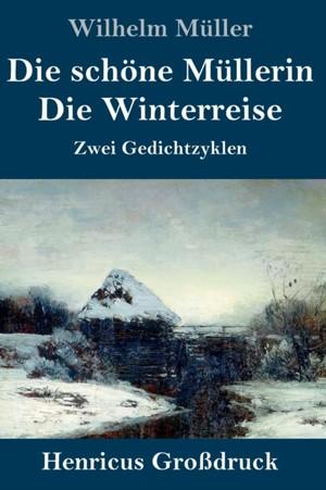 Die schöne Müllerin / Die Winterreise (Großdruck)