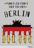 Punkt-Zu-Punkt Berlin / Dot-to-Dot Berlin