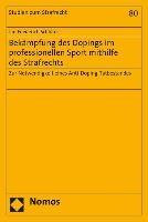 Bekämpfung des Dopings im professionellen Sport mithilfe des Strafrechts