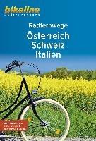 Österreich, Schweiz, Italien RadFernWege