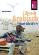 Kauderwelsch Sprachführer Libysch-Arabisch - Wort für Wort