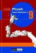 Link Physik 9. Schuljahr Schülerbuch. Mittelschule Sachsen