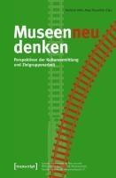 Museen neu denken