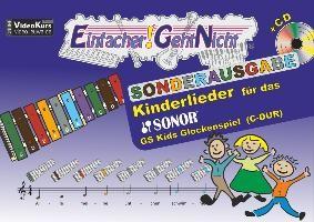 Einfacher!-Geht-Nicht: Kinderlieder für das SONOR GS Kinder Glockenspiel (C-DUR) mit CD