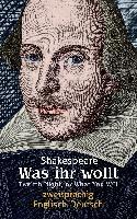 Was ihr wollt. Shakespeare. Zweisprachig: Englisch-Deutsch / Twelfth Night, or What You Will
