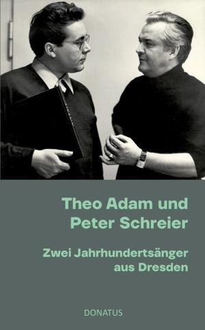 Theo Adam und Peter Schreier