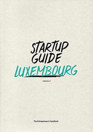 Startup Guide Luxembourg Vol.2