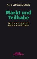 Moriz, C: Markt und Teilhabe