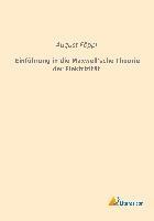 Einführung in die Maxwell'sche Theorie der Elektrizität