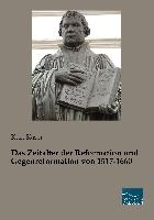 Kaser, K: Zeitalter der Reformation und Gegenreformation von
