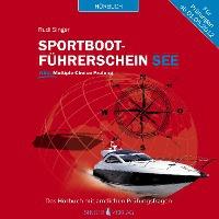 Sportbootführerschein See - Hörbuch mit amtlichen Prüfungsfragen